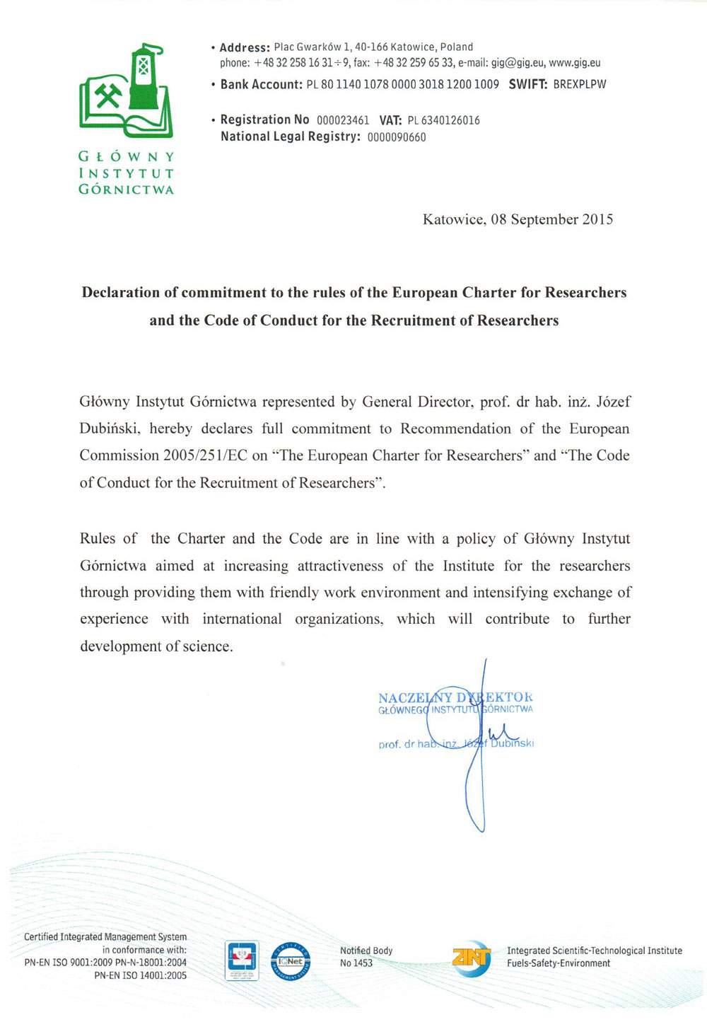 Declaration of commitment to the rules of the European Charter for Researchers and the Code of Conduct for the Recruitment of Researchers